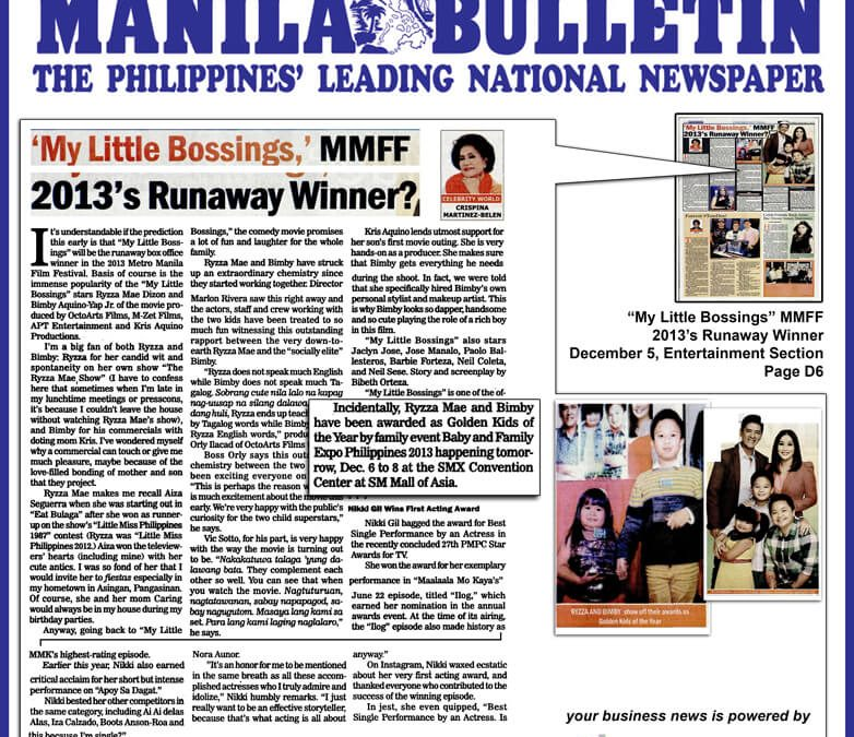 Manila Bulletin: My Little Bossings, MMFF 2013's Runaway Winner?